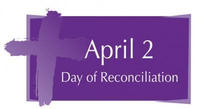 April 2 Day of Reconciliation