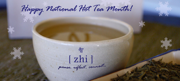 Happy National Hot Tea Month