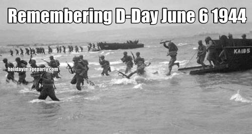 Remembering D-Day June 6 1944