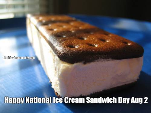 Happy National Ice Cream Sandwich Day Aug 2