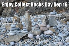 Enjoy Collect Rocks Day Sep 16