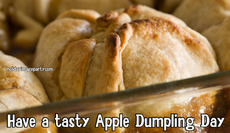 Have a tasty Apple Dumpling Day