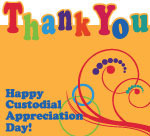Happy Custodial Appreciation Day