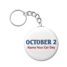 October 2 Name Your Car Day