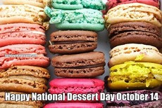 Happy National Dessert Day October 14