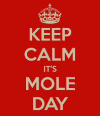 Keep calm it's Mole Day
