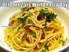 October 25 is World Pasta Day