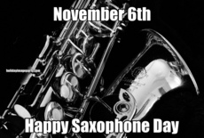 November 6th Happy Saxophone Day