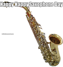 Happy Happy Saxophone Day
