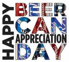 Happy Beer Can Appreciation Day
