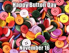 Happy Button Day November 16