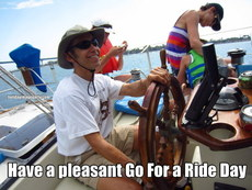 Have a pleasant Go For a Ride Day