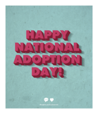 Happy National Adoption Day