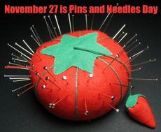 November 27 is Pins and Needles Day
