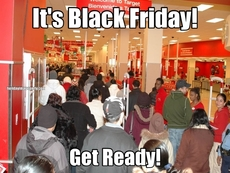 It's Black Friday! Get Ready!