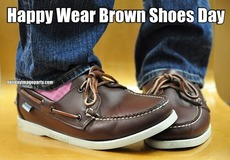 Happy Wear Brown Shoes Day