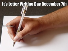 It's Letter Writing Day December 7th