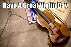 Have A Great Violin Day