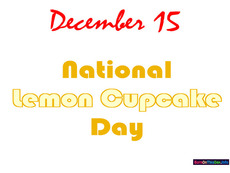 December 15 National Lemon Cupcake Day