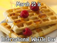 March 25 is International Waffle Day