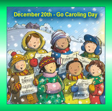 December 20th Go Caroling Day