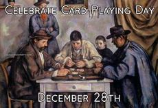 Celebrate Card Playing Day December 28th