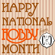 Happy National Hobby Month