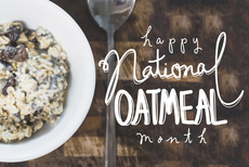Happy National Oatmeal Month