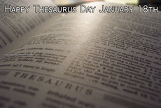 Happy Thesaurus Day January 18th
