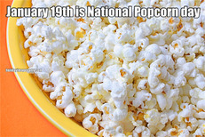 January 19th is National Popcorn day