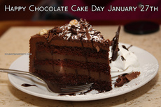 Happy Chocolate Cake Day January 27th