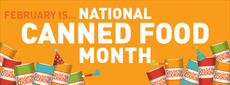 Ferbruary is National Canned Food Month