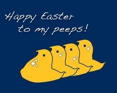 Happy Easter to my peeps!
