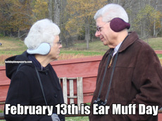 February 13th is Ear Muff Day