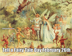 Tell a Fairy Tale Day February 26th