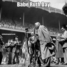 Babe Ruth Day