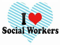 I love social workers