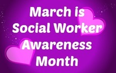 March is Social Worker Awareness Month