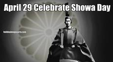 April 29 Celebrate Showa Day
