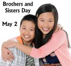 Brothers and Sisters Day May 2