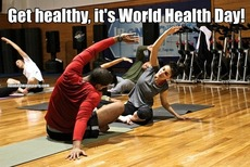 Get healthy, it's World Health Day!