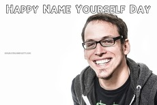 Happy Name Yourself Day