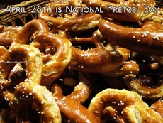 April 26th is National Pretzel Day