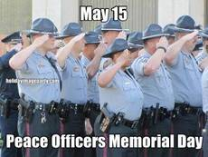 May 15 Peace Officers Memorial Day