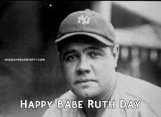 Happy Babe Ruth Day