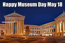 Happy Museum Day May 18