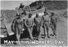 May 1st is Workers Day