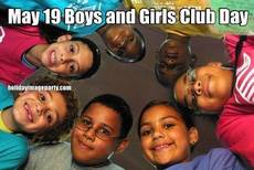 May 19 Boys and Girls Club Day