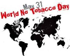 May 31 World No Tobacco Day