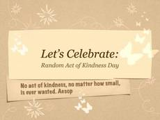 Let's Celebrate Random Acts of Kindness Day